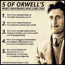 Orwells Predictions Pinterest Political Quotes Life Quotes