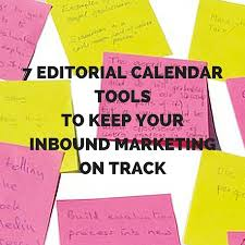 calender tools 7 editorial calendar tools to keep your inbound marketing on track