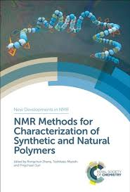 Methods Of Characterization Nmr Methods For Characterization Of Synthetic And Natural Polymers