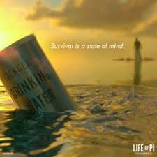 life of pi lifeofpimovie  survival is a state of mind lifeofpi · life of pi