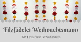 Filzfädelei Weihnachtsmann Diy Weihnachtsdeko Mein Herz