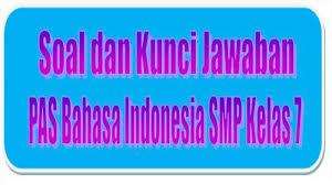 Kunci jawaban smp kelas 7 bahasa indonesia halaman 6. Kunci Jawaban Soal Latihan Uas Pas Kelas 7 Smp Bahasa Indonesia Semester 1 Soal Pilihan Essay Tribun Pontianak