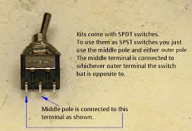 usingspdtasspst gif kits come spdt switches which work perfectly as spst