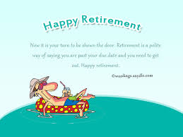 Inspirational Retirement Quotes Gorgeous Funny Retirement Wishes And Messages Wordings And Messages