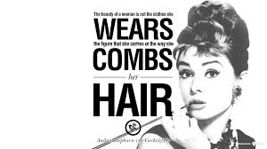 Quotes About Beauty Audrey Hepburn Best of 24 Fashionable Audrey Hepburn Quotes On Life Fashion Beauty And Woman