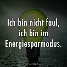 Ich Bin Nicht Faul Ich Bin Im Energiesparmodus Kaufdex Lustige
