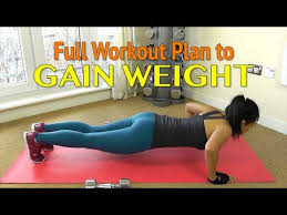 Workout Chart For Weight Gain Workout Plan To Gain Weight For Women