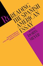 rereading the spanish american essay translations of th and th cover of rereading the spanish american essay
