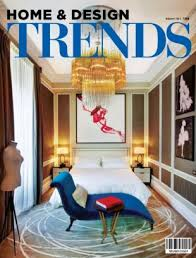 Home & Design Trends Magazine May 2013 issue  Get your digital copy