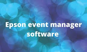 Click the start button, then select epson software> event manager. Epson Event Manager Software Guide For Windows Mac Coyeb Com