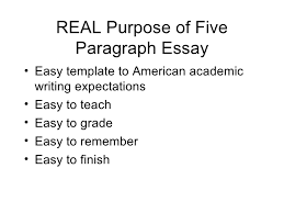 paragraph essay 6 real purpose of five paragraph essay