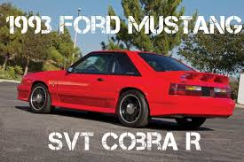1993 Ford Mustang Cobra R Specs - The Best Cobra Of 2017