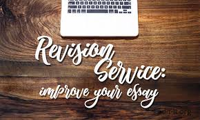 essay revision service improve the strength of your essay