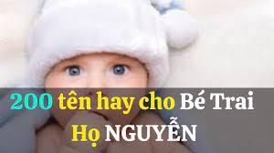 200 tên hay cho con trai họ Nguyễn mạnh mẽ, thông minh nhất||200 tên hay  cho con trai họ Nguyễn♥♥#5 | Hướng dẫn cách đặt tên con hay nhất - Kênh nhạc