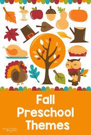 Fall Themes For Preschool Lesson Plans Preschool Inspirations
