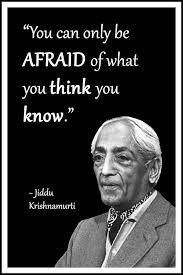 Jiddu Krishnamurti Quotes Extraordinary Jiddu Krishnamurti Quote You Can Only Be Afraid Of What You Think