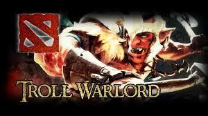 dota 2 troll warlord youtube