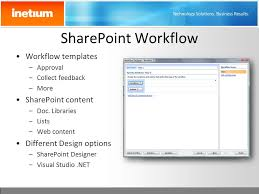 sharepoint workflow templates download sharepoint 2007 overview and solution examples inetium ppt download