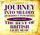 Journey into Melody: The Best of British Light Music