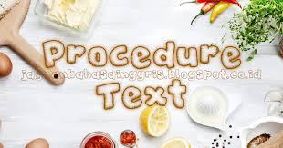Nugget pisang kepok goreng crispy ini. Materi Procedure Text Beserta Contoh Teks Dan Soal Latihan Jagoan Bahasa Inggris