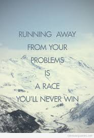Running Away Quotes Adorable Running Away Quote