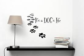 it s a dog s life vinyl wall decals quotes sayings words art decor lettering vinyl wall art on wall art words stickers with amazon it s a dog s life vinyl wall decals quotes sayings words