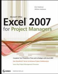 Project Management Microsoft Excel Microsoft Office Excel 2007 For Project Managers