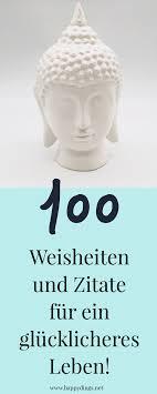100 Schöne Sprüche Zitate Und Lebensweisheiten Zum Nachdenken