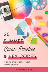 20 <b>Summer Color</b> Palettes and Hex Codes   Ave Mateiu
