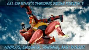 King Chain Grab Chart All Of Kings Throws From Tekken 7 Inputs Damage Timing Chain Route Maps And Breaks