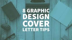 Cover Letter For Resume Graphic Designer 8 Graphic Design Cover Letter Tips For A Winning Resume