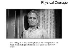 courage photo essay dorothy thompson 3 physical courage boo radley