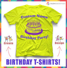 Birthday Design Shirts Custom Birthday Party T Shirt Design Idea Create And Design