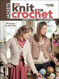 9781601403698: Jackets to Knit or Crochet (Leisure Arts #4088) - AbeBooks - Darla  Sims: 1601403690