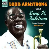 <b>ARMSTRONG</b>, <b>Louis</b>: <b>Sing</b> It, Satchmo (1945-1955) (<b>Louis</b> ...