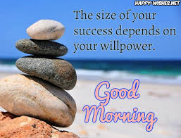 Good Morning Wishes And Quotes Best of 24 Good Morning Success Quotes Happy Wishes