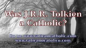 Jrr Tolkien Quotes On Christianity Best Of Was JRR Tolkien A Catholic JRR Tolkien Quotes YouTube