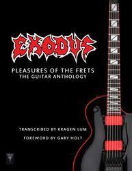 <b>EXODUS</b> | <b>Pleasures of</b> the Frets - The Guitar Anthology - Nuclear ...