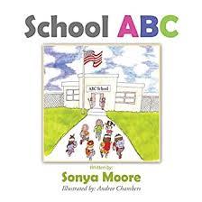 School Abc eBook: Moore, Sonya, Chambers, Andree: Amazon.in: Kindle Store