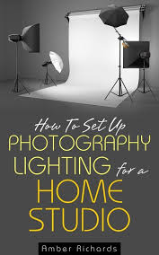 how to set up photography lighting for a home studio ebook diy photo studio