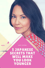 anese skin care secrets beauty secrets to have younger looking skin
