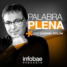 Palabra Plena, con Gabriel Rolón