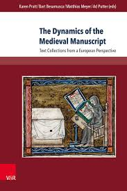 The Dynamics of the Medieval Manuscript
