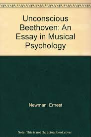 unconscious beethoven an essay in musical psychology ernest unconscious beethoven an essay in musical psychology ernest newman 9780781290456 com books