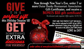Holiday Gift Certificates Outer Banks Restaurant Gift Certificates Holiday Bonus Offer