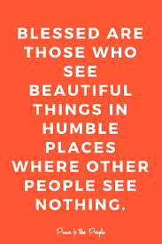Humble Beauty Quotes Best of Mantras Quotes Inspiration Motivation Humble Beauty Happy Thoughts
