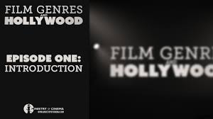 Film Genres Introduction To Genre Movies Film Genres And Hollywood