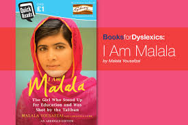 books for dyslexics i am malala by malala yousafzai
