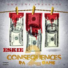 Frayer Boy Consequences 2 Da Game Mixtape By Eskie Hosted By No Dj
