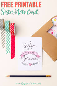 Free Printable Note Cards Free Printable Sister Valentine Note Card Unoriginal Mom